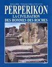 Perperikon. La civilisation des hommes des roches - Николай Овчаров -
