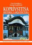 Koprivstitsa - historia y arquitectura - книга