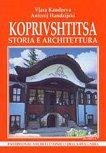 Koprivshtitsa - storia e architettura - Viara Kandjieva, Antoniy Handjiyski -