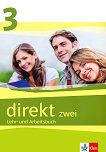 Direkt zwei - ниво 3 (B1): Учебник и учебна тетрадка за 11. клас + 2 CD Учебна система по немски език - помагало