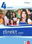 Direkt zwei - ниво 4 (B1+): Учебник и учебна тетрадка за 12. клас + 2 CD : Учебна система по немски език - Georgio Motta, Beata Cwikowska -