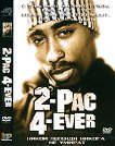 2-PAC 4-EVER -