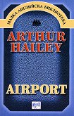 Airport - Arthur Hailey -