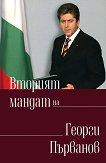 Вторият мандат на Георги Първанов - Георги Първанов -