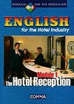 English for the Hotel Industry - Module 1: The Hotel Reception - Гергана Маринова -