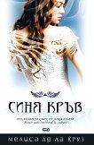Синя кръв - книга 1 - Мелиса де ла Круз -