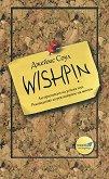 Wishpin - Алгоритъмът на успеха или ръководство за реализиране на мечти - Джеймс Соул -