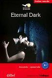 Vampire Stories - ниво B1: Eternal Dark - Jennifer Pickett -