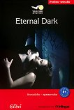 Vampire Stories - ниво B1: Eternal Dark - Jennifer Pickett -