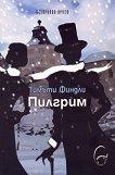 Пилгрим - Тимъти Финдли -