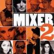 Mixer - 2 -