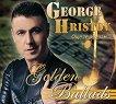 Георги Христов - Златни балади: Още те обичам -