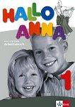 Hallo Anna - Ниво 1: Учебна тетрадка : Учебна система по немски език за деца - Olga Swerlowa -