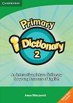 Primary i-Dictionary - Учебна система по английски език : Ниво 2 - Low Elementary: CD - Anna Wieczorek -