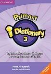 Primary i-Dictionary - Учебна система по английски език : Ниво 3 - High Elementary: DVD - Anna Wieczorek, Garan Holcombe, Daniel Rolph - продукт