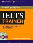 IELTS Trainer Practice Tests: Помагало по английски език за сертификатния изпит Ниво C1: 6 практически теста с отговори + учителски бележки + 3 CD  -