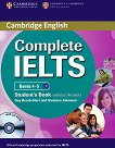 Complete IELTS: Учебна система по английски език : Ниво 1 (B1): Учебник без отговори + CD - Guy Brook-Hart, Vanessa Jakeman -