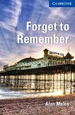 Cambridge English Readers - Ниво 5: Upper Intermediate : Forget to Remember - Alan Maley - книга