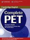 Complete PET - ниво B1: Книга за учителя по английски език за международния изпит PET - Emma Heyderman, Peter May -