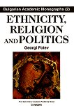 Ethnicity, religion and politics. Essay of multidimensional transition - Georgi Fotev -