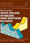 Geologica Balcanica - part 5:  Upper Miocene Ostracods from Northern Bulgaria - Maria Stancheva -