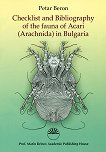 Checklist and Bibliogrphy of the fauna of Acari (Arachnida) in Bulgaria - Petar Beron -