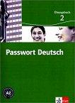 Passwort Deutsch: Учебна система по немски език : Ниво 2 (A2): Учебна тетрадка - Gaby Grüßhaber, Angela Kilimann, Oliver Hesselmann, Harald Knaus, Karen Papendieck -