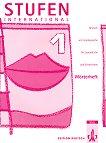 Stufen International: Учебна система по немски език : Ниво 1: Тетрадка-речник - Bettina Hafner, Evdokia Kallia -