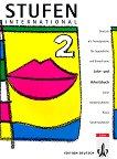 Stufen International: Учебна система по немски език : Ниво 2: Учебник + учебна тетрадка - Anne Vorderwülbecke, Klaus Vorderwülbecke -