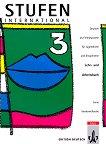 Stufen International: Учебна система на немски език : Ниво 3: Учебник + учебна тетрадка - Anne Vorderwülbecke, Klaus Vorderwülbecke -