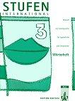 Stufen International: Учебна система на немски език : Ниво 3: Тетрадка-речник - Gundula Bräutigam, Evdokia Kallia -