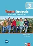 Team Deutsch: Учебна система по немски език : Ниво 3: Учебник + 3 CD -