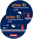 Prima B2 - Комплект CD по немски език за напреднали - Фридерике Джин, Магдалена Михалак, Лутц Рорман, Уте Фос -