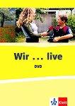 Wir live: Учебна система по немски език :  Live DVD + Booklet -