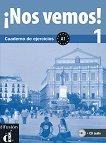 ¡Nos vemos! - Ниво 1 (A1): Учебна тетрадка + CD : Учебна система по испански език - Eva María Lloret Ivorra, Rossa Ribas, Bibiana Wiener, Pilar Pérez Cañizares -