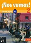 ¡Nos vemos! - Ниво 2 (A2): Учебник + CD : Учебна система по испански език - Eva María Lloret Ivorra, Rossa Ribas, Bibiana Wiener, Pilar Pérez Cañizares -