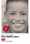 América Latina: Perú : Ниво A1 - A2: Pisco significa pájaro - Dolores Soler-Espiauba -