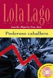 Lola Laģo Detective : Ниво A2: Poderoso caballero + CD - Lourdes Miguel, Neus Sans -