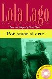 Lola Laģo Detective : Ниво A2: Por amor al arte + CD - Lourdes Miguel, Neus Sans -