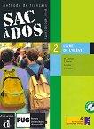 Sac à Dos: Учебна система по френски език : Ниво 2 (A2): Учебник + 2 CD - Micheèle Butzbach, Carmen Martin Nolla, Dolorès-Danièle Pastor, Immaculada Saracibar Zaldivar -