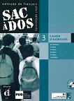Sac à Dos: Учебна система по френски език Ниво 3 (B1): Учебна тетрадка + 2 CD -