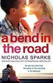 A Bend in the Road - Nicholas Sparks - книга