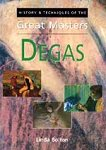 History and Techniques of the Great Masters - Degas -