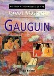 History and Techniques of the Great Masters - Gauguin -
