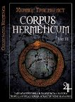 Corpus Hermeticum - том ІІI - Хермес Трисмегист -