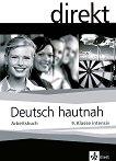 Direkt. Deutsch hautnah - 9 клас: Учебна тетрадка Учебена система по немски език -