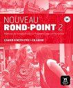 Nouveau Rond-Point: Учебна система по френски език Ниво 2 (B1): Учебна тетрадка + CD -
