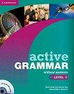 Active Grammar: Учебна система по английски език Ниво 3: Книга без отговори + CD -