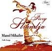 Manol Mihailov - Fiery Strandja -