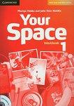 Your Space - Ниво 1 (A1): Учебна тетрадка + CD Учебна система по английски език - книга за учителя